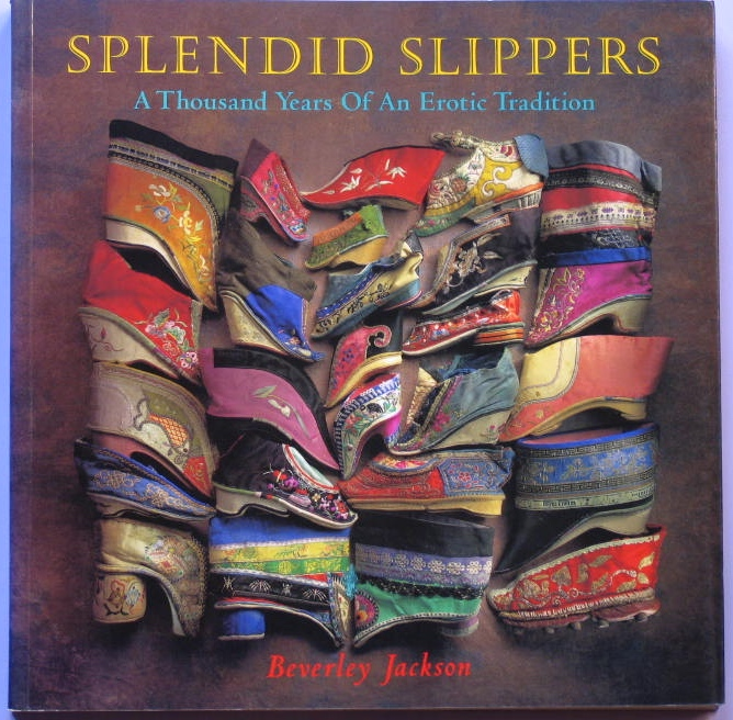 898159571: Bookshop: Splendid Slippers: A Thousand Years of an Erotic Tradition