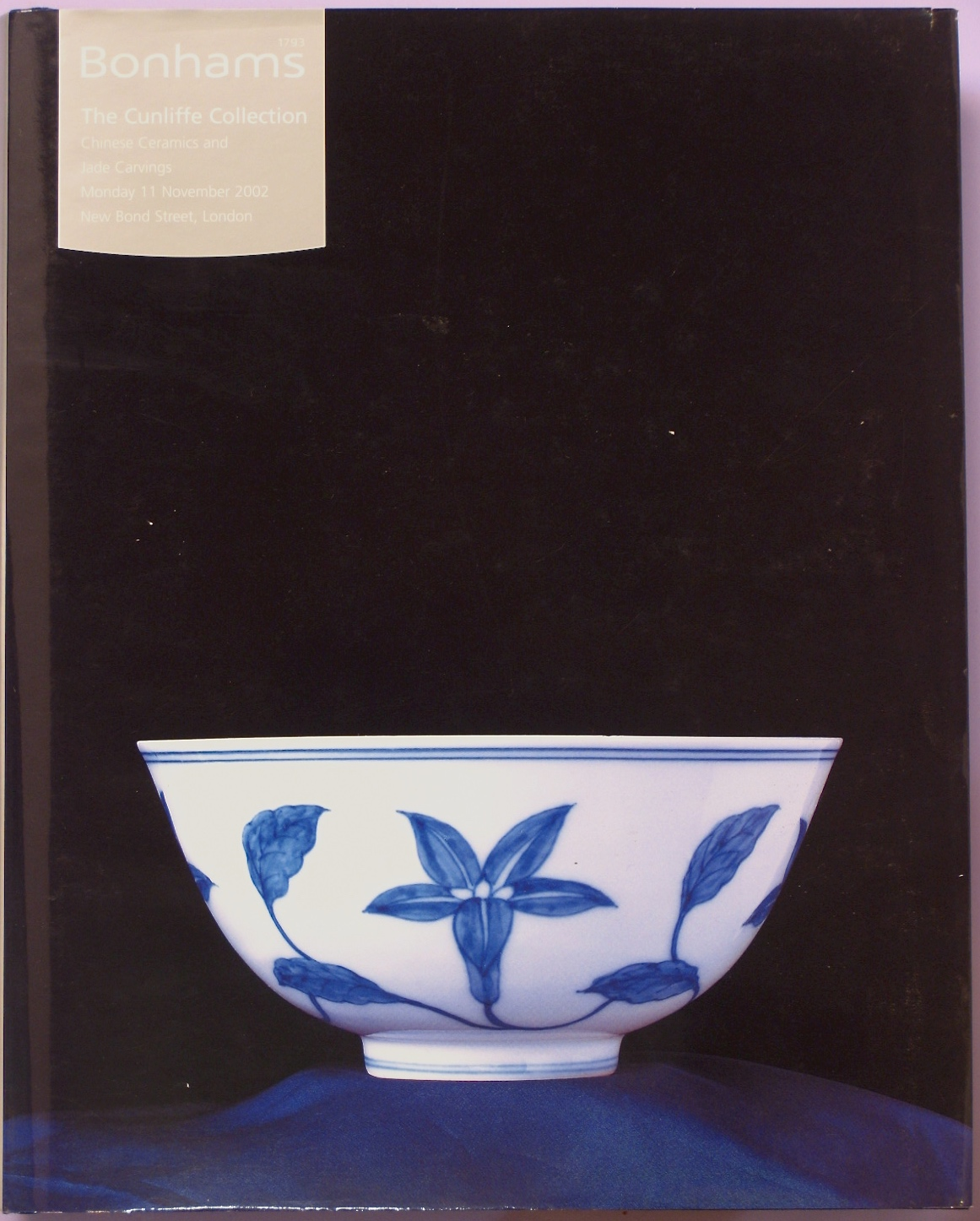 BL20021111: Bookshop: [2002] Bonhams London The Cunliffe Collection: Chinese Ceramics and Jade Carvings