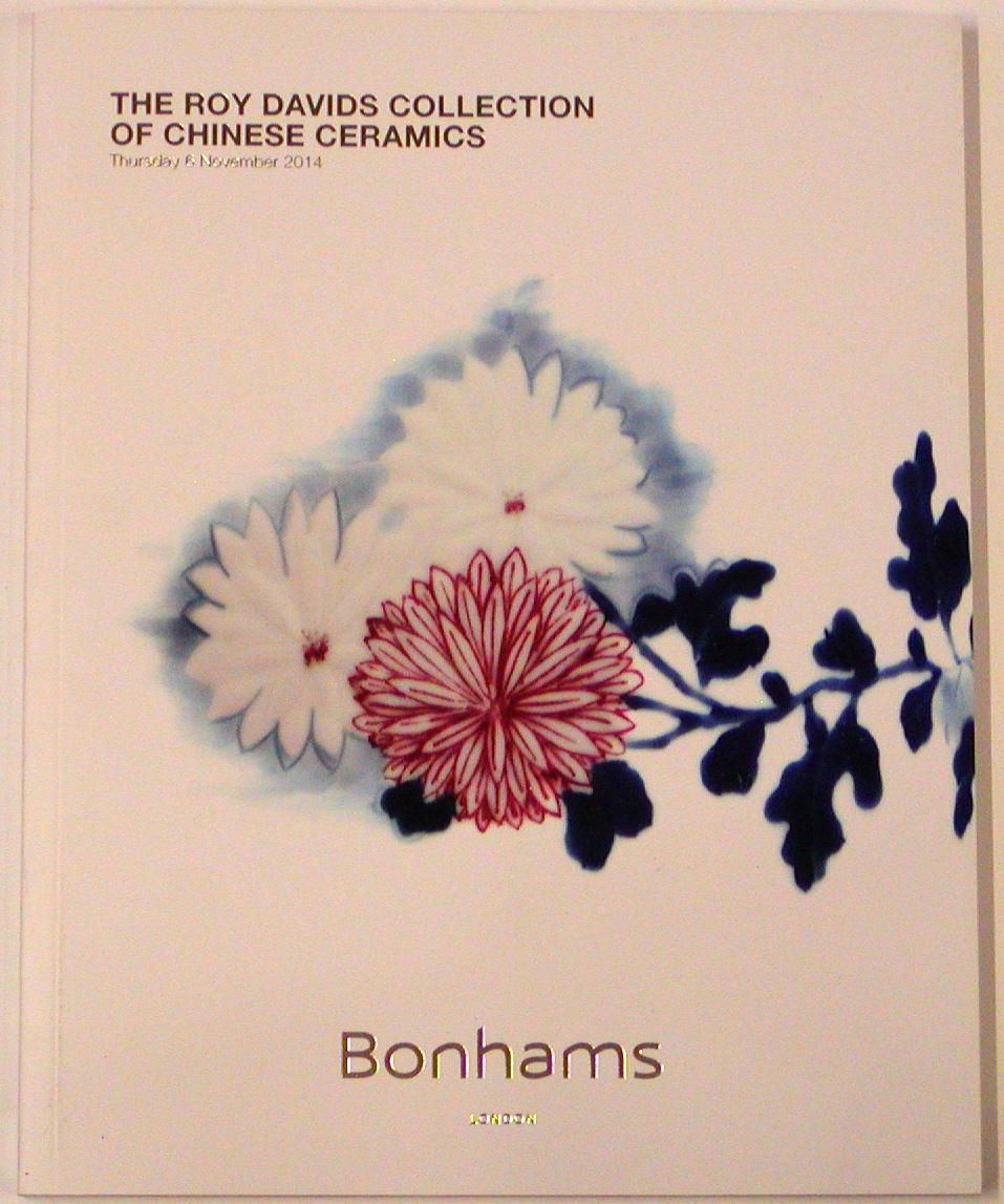 BL20141105: Bookshop: [2014] Bonhams London The Roy Davids Collection of Chinese Ceramics