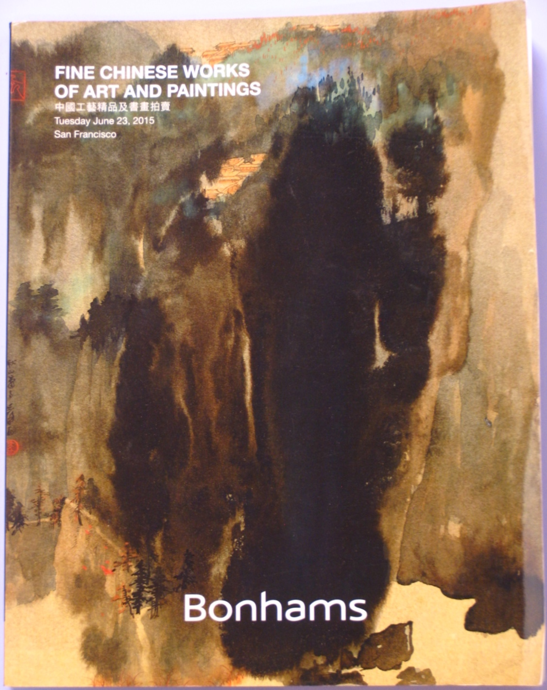 BSF20150623: Bookshop: [2015] Bonhams San Francisco Fine Chinese Works of Art and Paintings