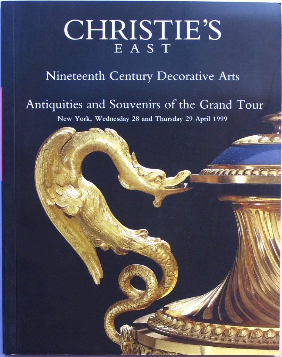 CE19990428: Bookshop: [1999] Christie's Nineteenth Century Decorative Arts & Antiquities and Souvenirs of the Grand Tour