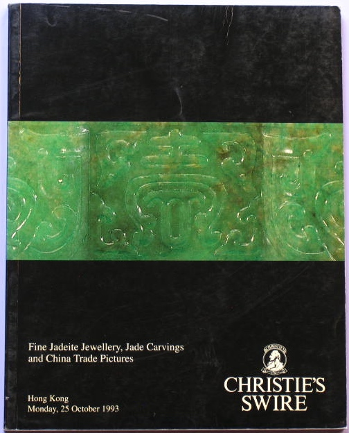 CHK19931025: Bookshop: [1993] Christie's Swire Hong Kong Fine Jadeite Jewellery, Jade Carvings and China Trade Pictures