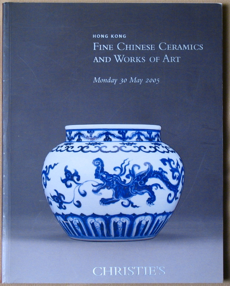 CHK20050531: Bookshop: [2005] Christie's Hong Kong Fine Chinese Ceramics and Works of Art(second copy)