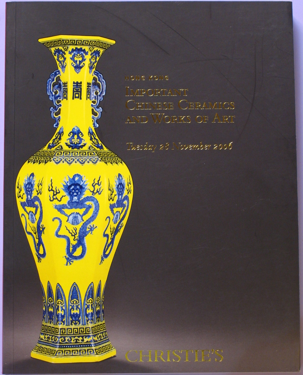CHK20061129: Bookshop: [2006] Christie's Hong Kong Important Chinese Ceramics and Works of Art