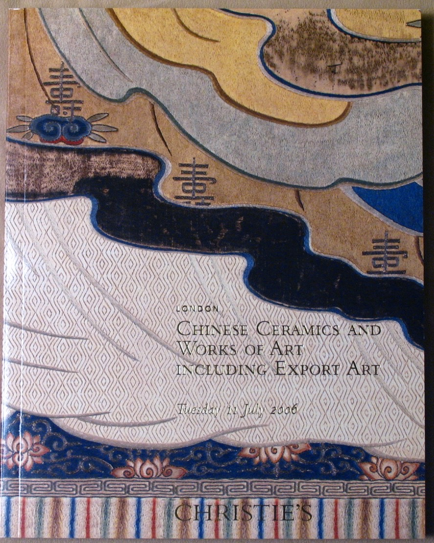 CL20060711: Bookshop: [2006] Christie's London Chinese Ceramics and Works of Art including Export Art