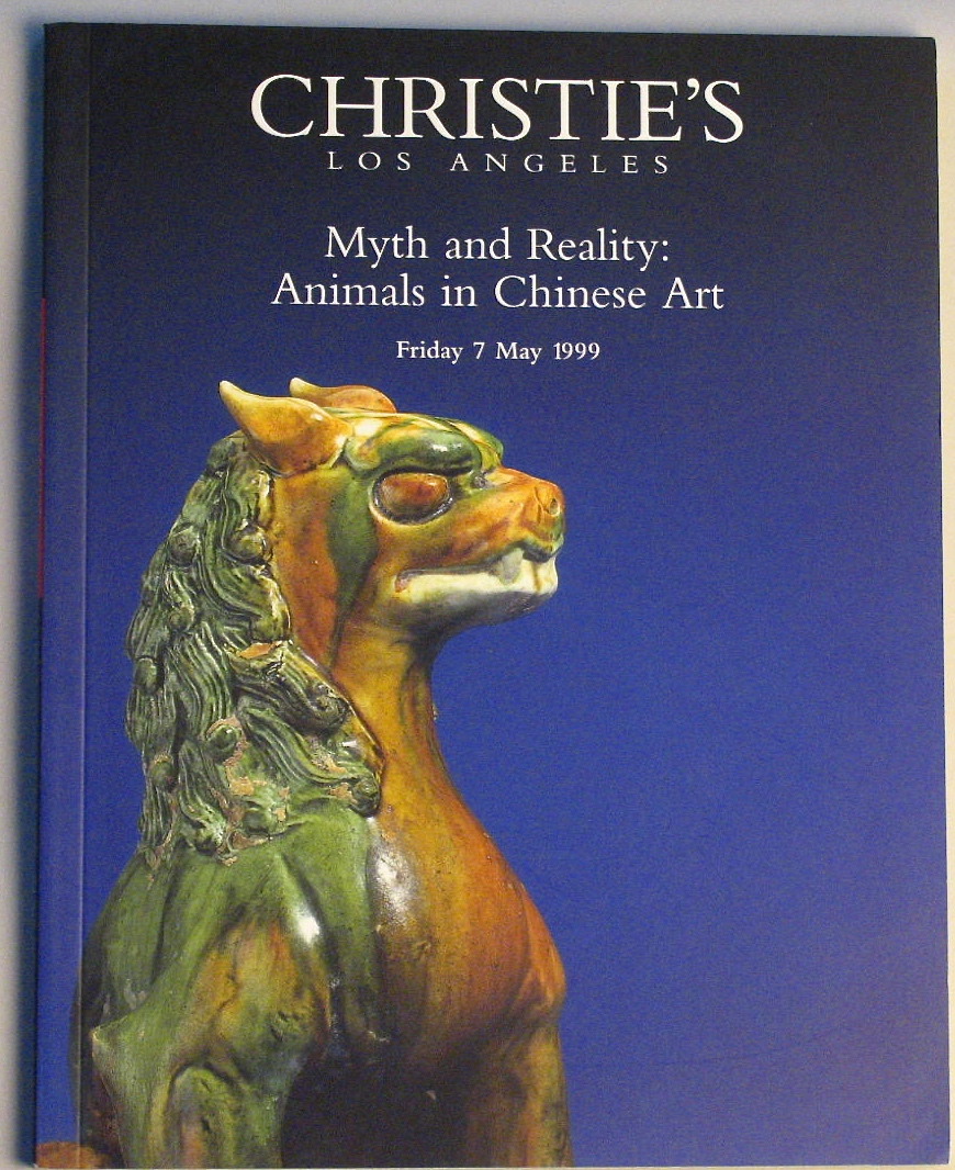 CLA19990507: Bookshop: [1999] Christie's Los Angeles Myth and Reality:Animals in Chinese Art