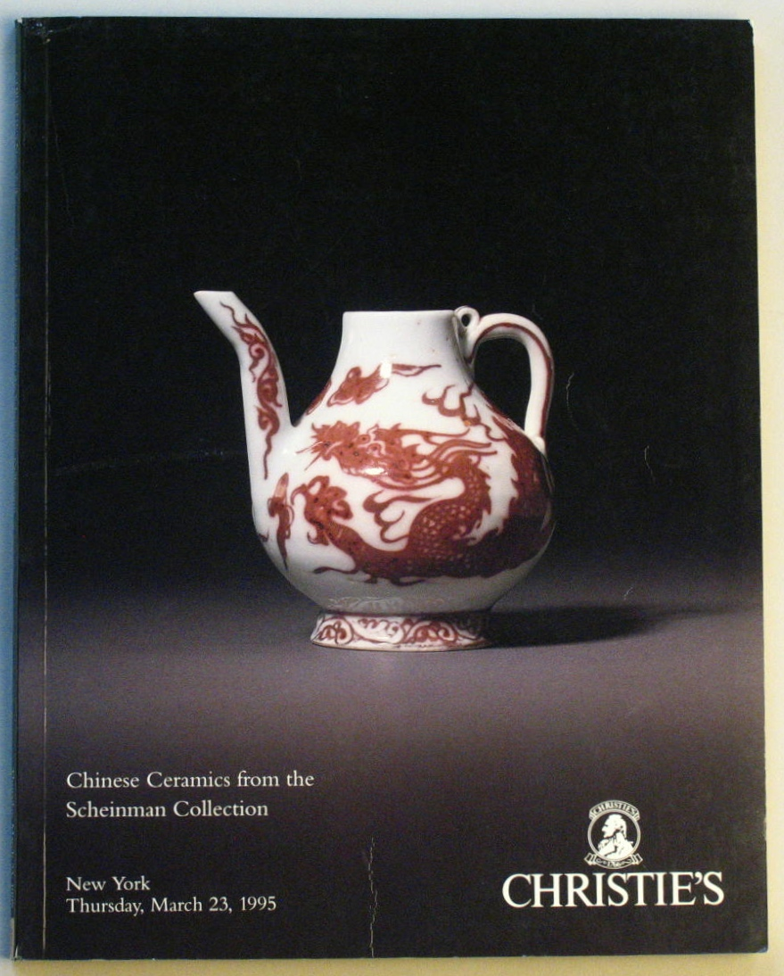 CNY19950322: Bookshop: [1995] Christie's New York Chinese Ceramics from the Scheinman Collection