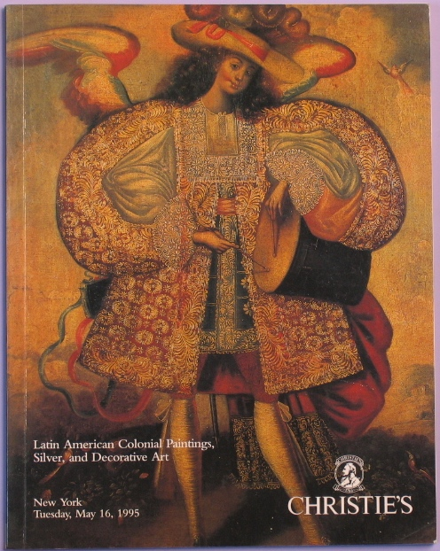 CNY19950516: Bookshop: [1995] Latin American Colonial Paintings, Silver and Decorative Art, The Properties of the Montclair Art Museum, Montclair, NJ and from various sources.