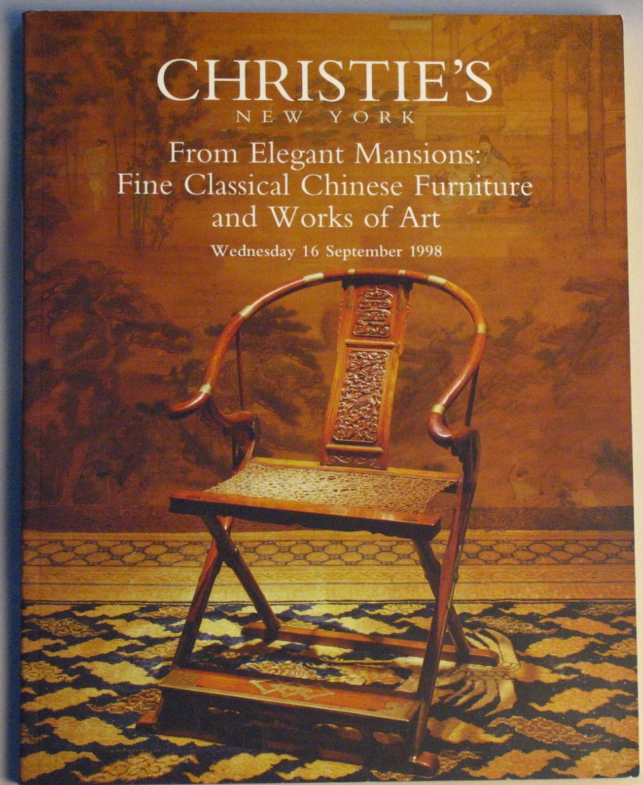 CNY19980916: Bookshop: [1998] Christie's New York From Elegant Mansions: Fine Classical Chinese furniture and works of art.