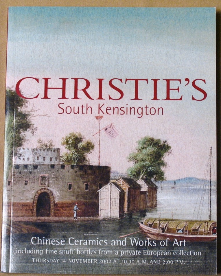 CSK20021114: Bookshop: [2002] Christie's South Kensington Chinese Ceramics and Works of Art including fine snuff bottles from a private European collection.