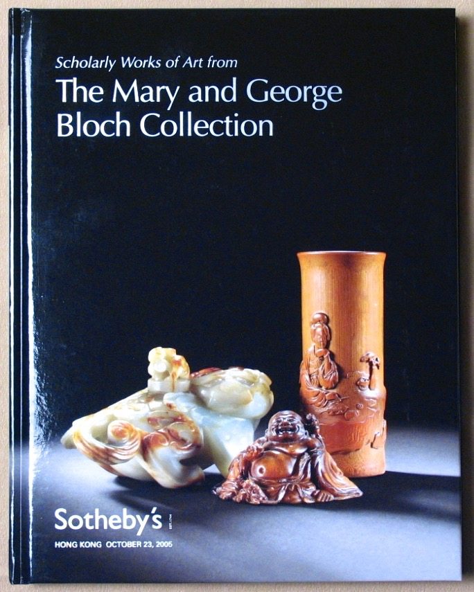 SHK20051023: Bookshop: [2005] Sotheby's Scholarly Works of Art from the Mary and George Bloch Collection