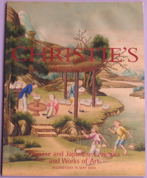 CA20040519: Bookshop: [2004] Christie's Amsterdam Chinese and Japanese Ceramics and Works of Art