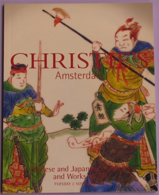 CA20041102: Bookshop: [2004] Christie's Amsterdam Chinese and Japanese Ceramics and Works of Art