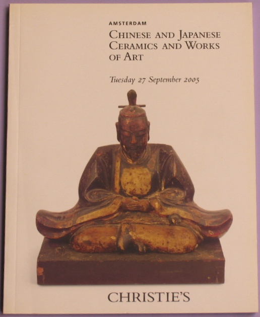 CA20050927: Bookshop: [2005] Christie's Amsterdam Chinese and Japanese Ceramics and Works of Art