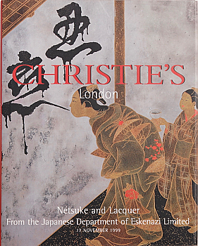 CL19991118: Bookshop: [1999] Christie's London Netsuke and Lacquer From the Japanese Department of Eskenazi Limited