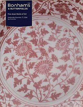 BSF20041118: Bookshop: [2004] Bonhams & Butterfields San Francisco Fine Asian Works of Art