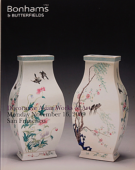 BSF20091116: Bookshop: [2009] Bonhams & Butterfields San Francisco Decorative Asian Works of Art