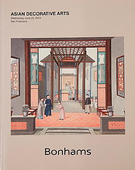 BSF20140625: Bookshop: [2014] Bonhams San Francisco Asian Decorative Arts