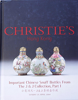 CHK20040425: Bookshop: [2004] J & J Collection Important Chinese Snuff Bottles: Part I