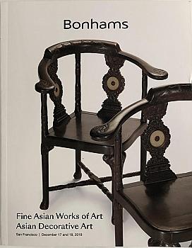 BSF20181217: Bookshop: [2018] Bonhams San Francisco Fine Asian Works of Art Asian Decorative Art